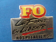 PINS FO FORCE OUVRIERE HOSPITALIERS POLITIQUE POLITIC