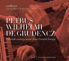 Petrus Wilhelmi de Grudencz: 15th Century Music from Central Europe, La Morra CD