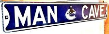 """Vancouver Canucks """"Man Cave"""" Heavy Steel Street Sign - NHL"""