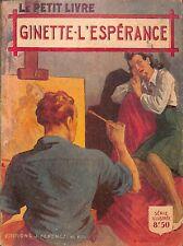 """COLLECTION """"  LE PETIT LIVRE """" UN COEUR & DES CHANSONS ANNE VERGER 1951"""