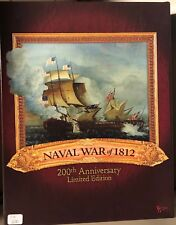 Naval war of 1812 200th Anniversary Limited Edition