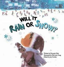 Will It Rain or Snow by Eun-gyu Choi (2015, Picture Book)