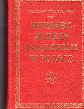 HERBARZ RODZIN TATARSKICH W POLSCE. By Stanislaw Dziagulewicz. Polish Heraldry
