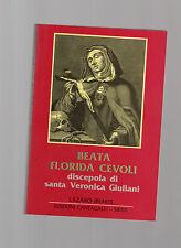 beata florida cevoli discepola di santa veronica giuliani - lazaroi riarte ofm c