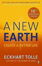 A NEW EARTH - CREATE A BETTER LIFE - ECKHART TOLLE - LATEST 2016 EDITION - NEW!