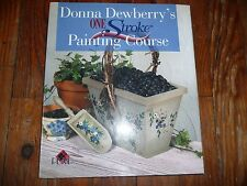 Donna Dewberry's ONE STROKE PAINTING COURSE book HC dewberry NEW condition ART