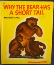 Wonder Books--Why the Bear has a Short Tail, and other stories, Louise B. Willia