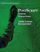NEW - PostScript Language Program Design by Adobe Systems  Inc.