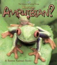 What Is an Amphibian? What Is a Bat by Jacqueline Langille and Bobbie Kalman...