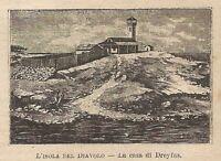 A0326 Isola del Diavolo - La casa di Dreyfus - Stampa Antica 1907 - Xilografia