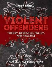 Violent Offenders by Matt DeLisi, Peter J. Conis (Paperback, 2017)