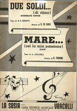 SC10 SPARTITO Due soldi... De Carli-     Mare.. sei la mia passione   -Trireno