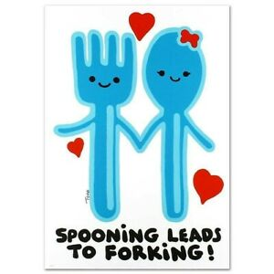 """Todd Goldman-Spooning Leads to Forking-Ltd Ed Lithograph-25""""x35""""-Signed/COA #80"""