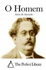 O Homem by Artur de Azevedo (2015, Paperback)