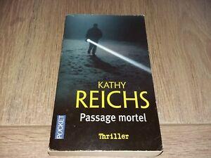 PASSAGE MORTEL / KATHY REICHS