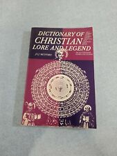 Dictionary of Christian Lore and Legend JCJ Metford Thames & Hudson Illustrated