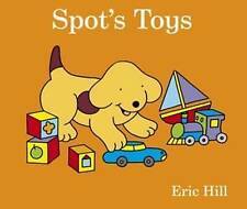 SPOT'S TOYS BY ERIC HILL ~ NEW BOARDBOOK