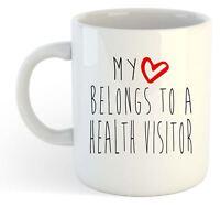 My Heart Belongs To A Health Visitor Mug