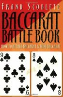 The Baccarat Battle Book by Scoblete, Frank