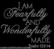 I'm Fearfully and Wonderfully Made Rhinestone Iron on T Shirt Transfer   QS2E
