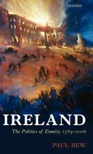 Oxford History of Modern Europe Ser.: Ireland : The Politics of Enmity...