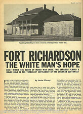 Fort Richardson, TX History-White Man's Hope+Genealogy
