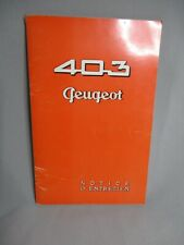 AL878 PEUGEOT NOTICE ENTRETIEN 403 1957 REF 238 BON ETAT