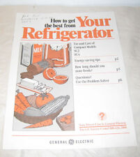 GE Use and Care of Compact Models SC2 SC4 How to Get the Best Your Refrigerator