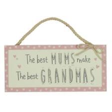 The Best Mums Make The Best Grandmas Wooden Plaque Sign