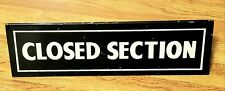 "Vtg ""CLOSED SECTION"" SIGN-Heavy Duty 2.5# Steel~Antique Decor~CAFE RESTAURANT"