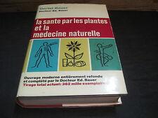 OERTEL-BAUER: la santé par les plantes et la médecine naturelle