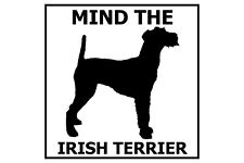 Mind the Irish Terrier - Gate/Door Ceramic Tile Sign