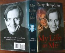 My Life As Me – Barry Humphries – Signed First edition HBDJ