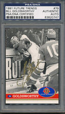 1991 Future Trends #79 Bill Goldsworthy PSA/DNA Certified Authentic Auto *0747