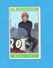 CAMPIONI dello SPORT 1967/68-Figurina n.307- BILL IVY -MOTOCICLISMO-Recuperata