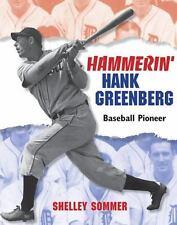 Hammerin' Hank Greenberg: Baseball Pioneer, Sommer, Shelley, Good Condition, Boo