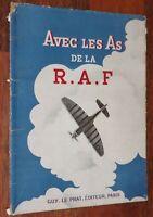 AVEC LES AS DE LA RAF Guy Le Prat 1946 aviation militaire guerre Royal Air Force
