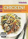 Good Housekeeping Chicken!: Our Best Recipes from Easy Weeknight Stir-Fries &