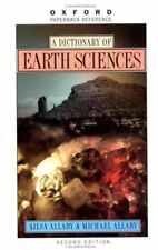 A Dictionary of Earth Sciences (Oxford Paperback Reference)-Michael Allaby, Ail