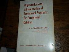 Organization and Administration of Educational Programs for Children Gearheart