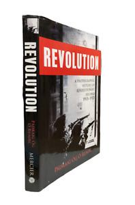 REVOLUTION A Photographic History of Revolutionary Ireland 1913-1923 - O'Ruairc