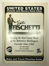 1999 RE/MAX Road Atlas United States, Canada, Mexico Jim Fischetti & Associates