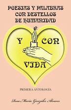 Poesias y Palabras con Destellos de Humanidad y con Vida by Rosa Mar�a...