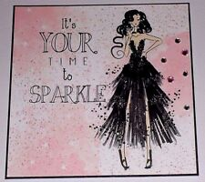 Handmade Greeting Card All Occasion With A Lady In A Dress / Time To Sparkle
