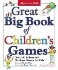Great Big Book of Children's Games: Over 450 Indoor & Outdoor Games for Kids, Ag