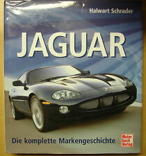 Jaguar Automobile Die komplette Marken-Geschichte Modelle Schrader Typen Buch