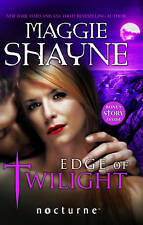 Shayne, Maggie, Edge of Twilight (Mills & Boon Nocturne), Paperback, Very Good B
