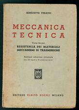 FERAUDI BENEDETTO MECCANICA TECNICA VOL SECONDO RESISTENZA MATERIALI HOEPLI 1950