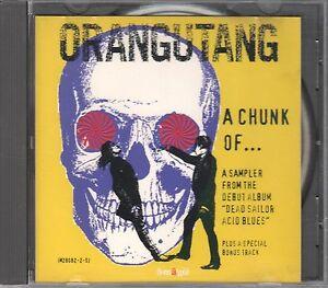 Orangutang  CD-Sampler  A CHUNK OF .....   PROMO