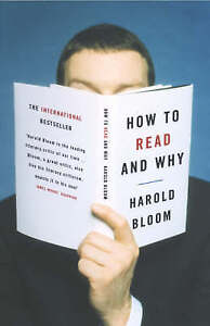 How to Read and Why by Prof. Harold Bloom (Paperback, 2001)